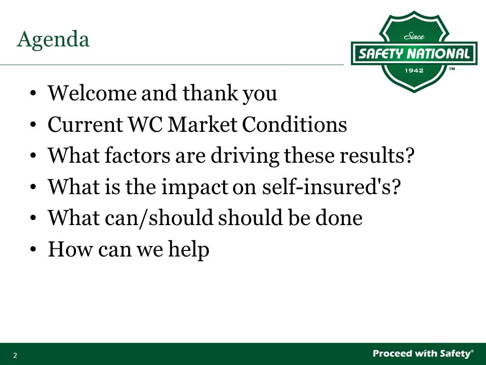 2 Agenda Welcome and thank you Current WC Market Conditions What factors are driving these results.