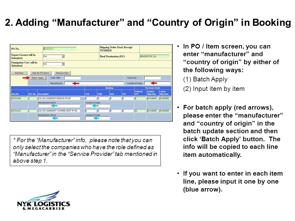 2. Adding Manufacturer and Country of Origin in Booking * For the Manufacturer info, please note that you can only select the companies who have the r