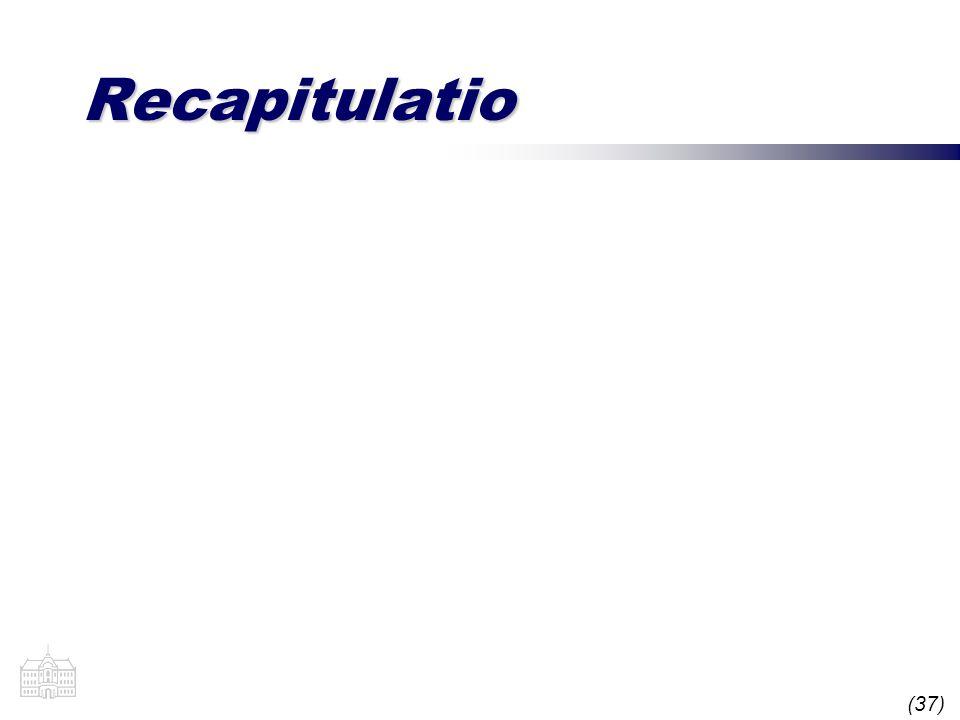 (37) Recapitulatio