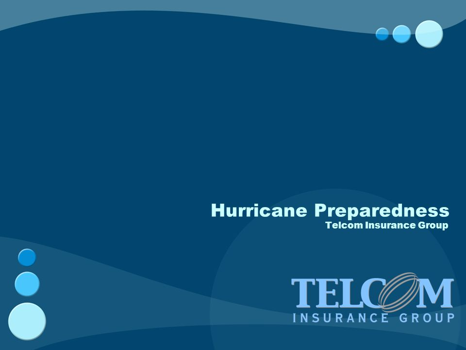 Hurricane Preparedness Telcom Insurance Group