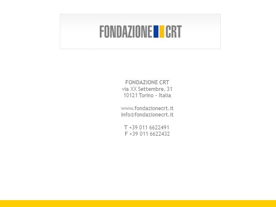 FONDAZIONE CRT via XX Settembre, 31 10121 Torino - Italia www.fondazionecrt.it info@fondazionecrt.it T +39 011 6622491 F +39 011 6622432