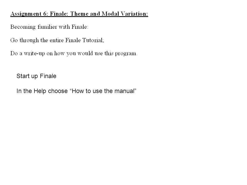 Start up Finale In the Help choose How to use the manual