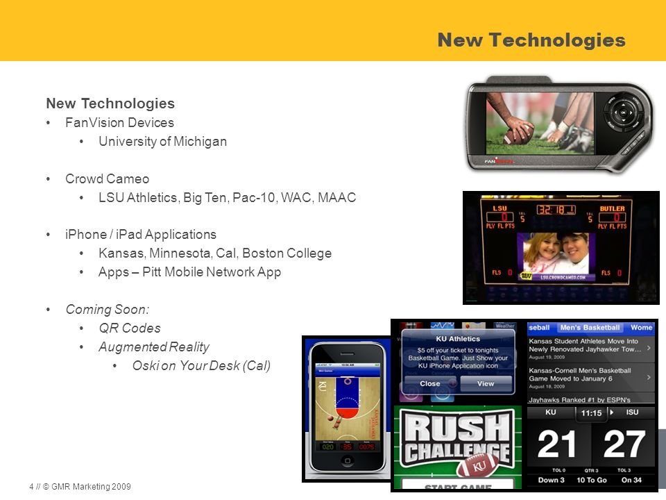 4 // © GMR Marketing 2009 New Technologies FanVision Devices University of Michigan Crowd Cameo LSU Athletics, Big Ten, Pac-10, WAC, MAAC iPhone / iPa
