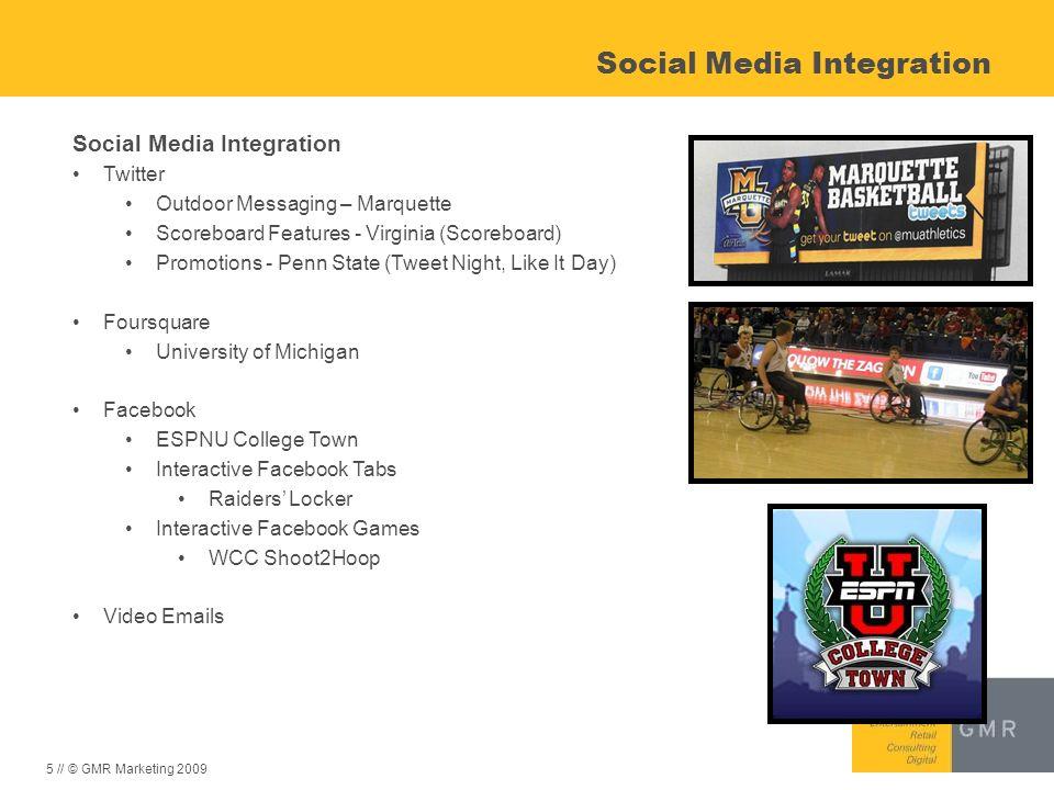 5 // © GMR Marketing 2009 Social Media Integration Twitter Outdoor Messaging – Marquette Scoreboard Features - Virginia (Scoreboard) Promotions - Penn