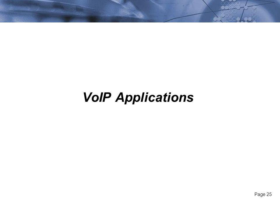Page 25 VoIP Applications