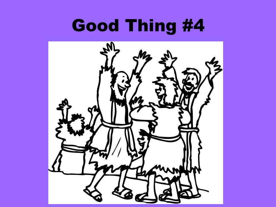 Good Thing #4