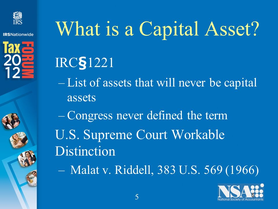 5 5 What is a Capital Asset.