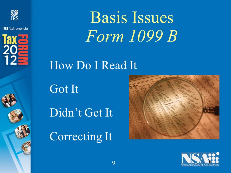 9 9 Basis Issues Form 1099 B How Do I Read It Got It Didnt Get It Correcting It