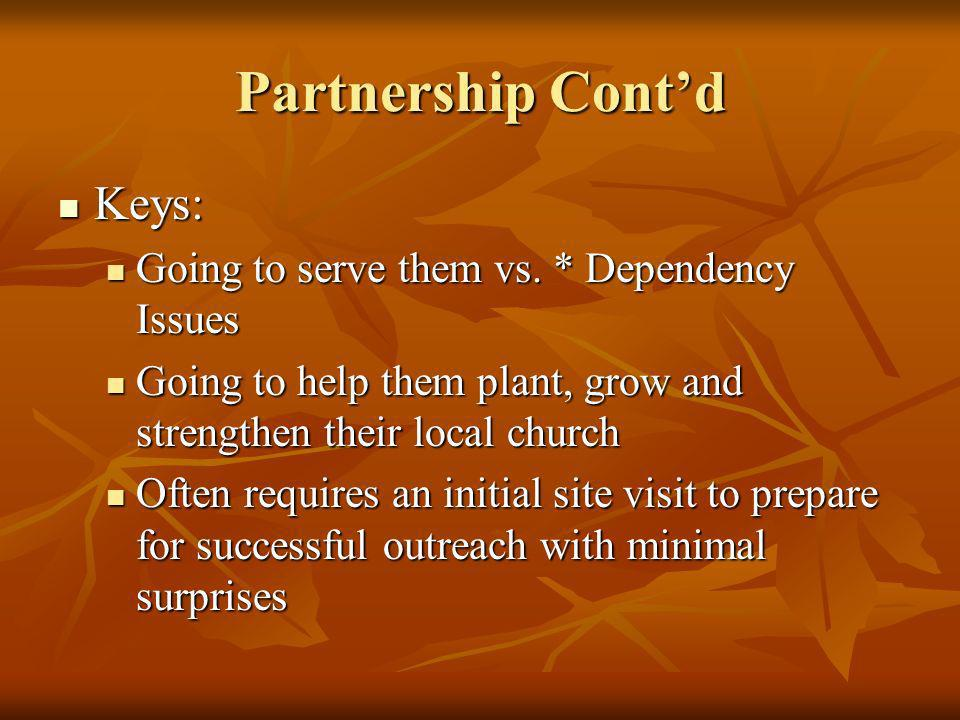 Partnership Contd Keys: Keys: Going to serve them vs.