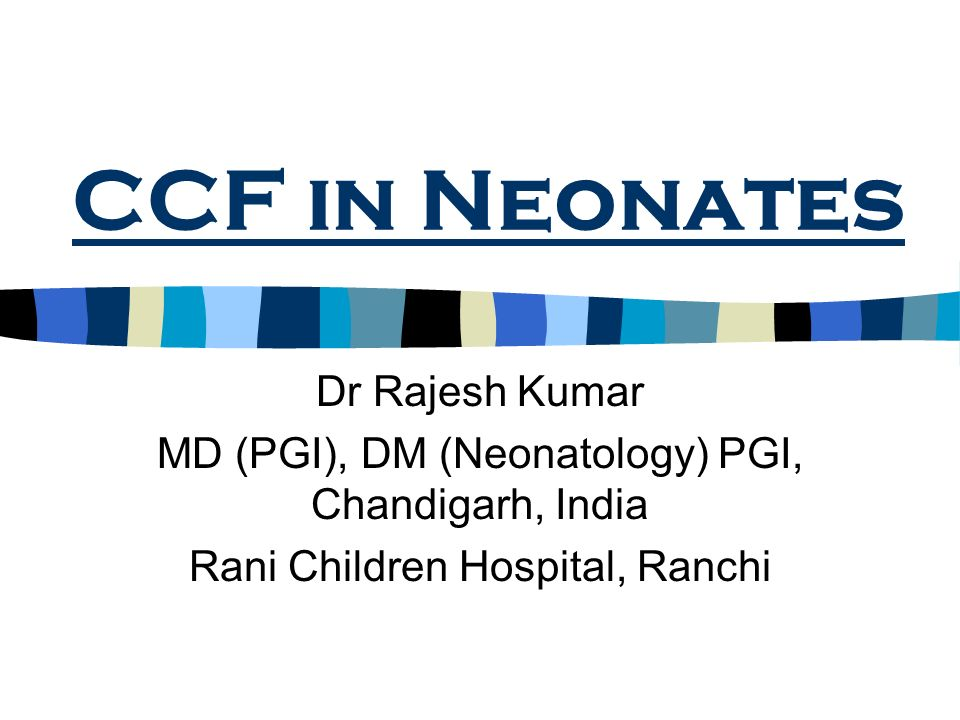 Aim What are the causes of CCF in neonate.How to diagnose CCF in a neonate.