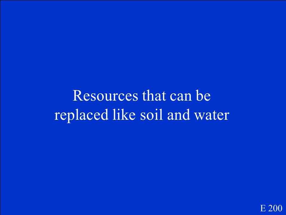 Natural resources E 100
