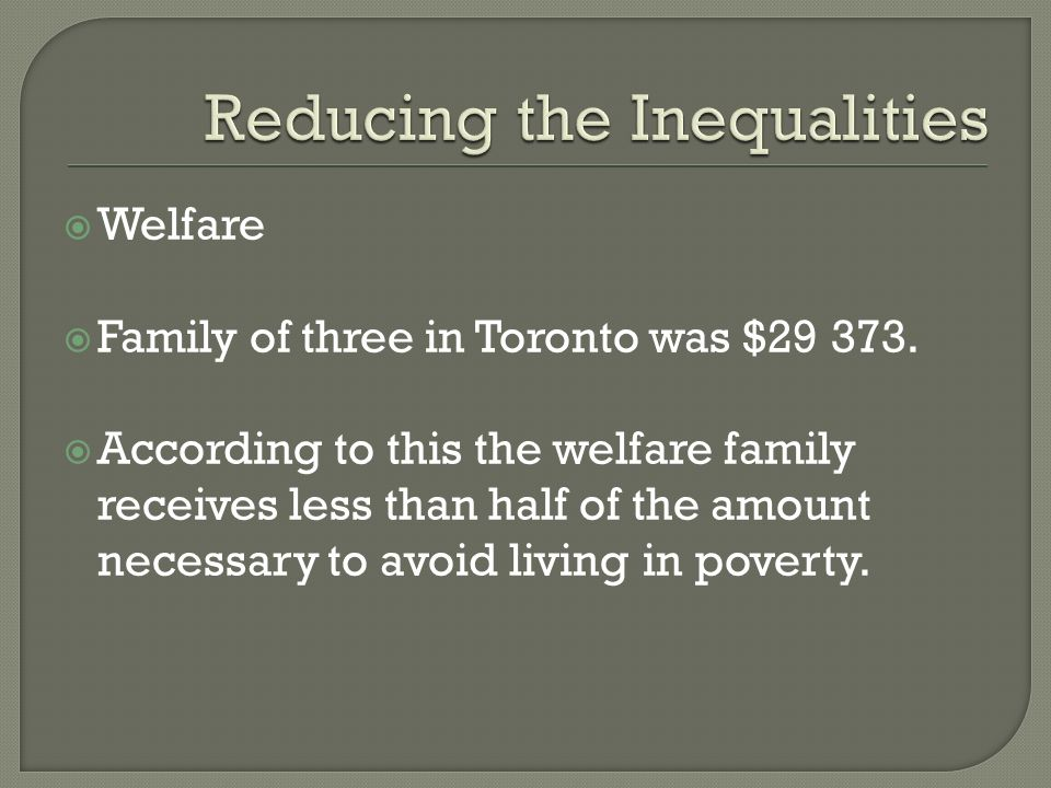 Welfare Family of three in Toronto was $29 373.