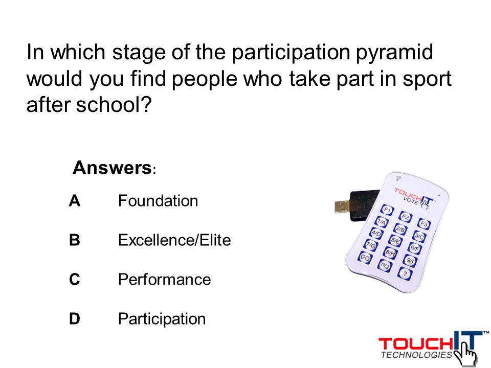 Which of the following is a correct statement in relation to Sport Englands Start, Stay, Succeed objectives.