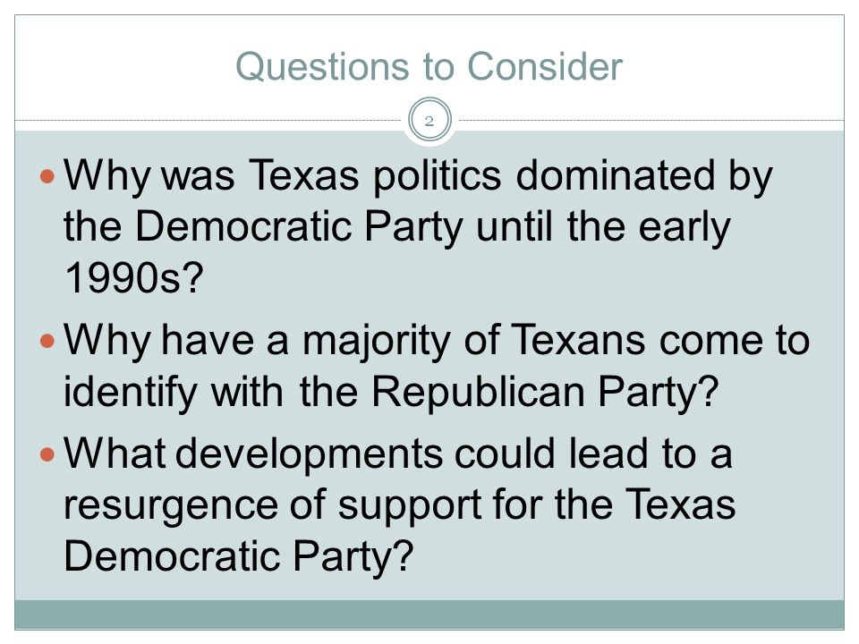 Chapter Contents How Political Parties Operate Development of the Texas Party System How the Party Machinery Is Organized in Texas A New Era of Republican Dominance 3