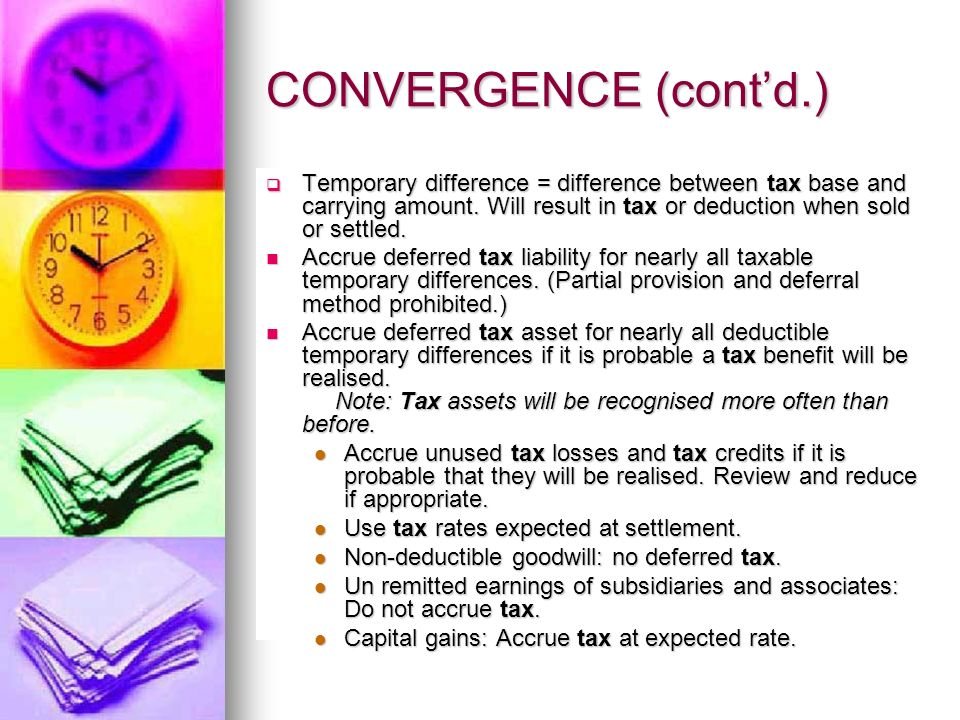 CONVERGENCE (contd.) Accounting Standards are generally not concerned with these issues.