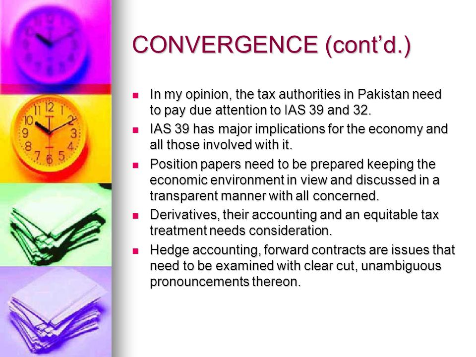CONVERGENCE (Contd.) Do not gross up government grants or other assets or liabilities whose initial recognition differs from initial tax base.