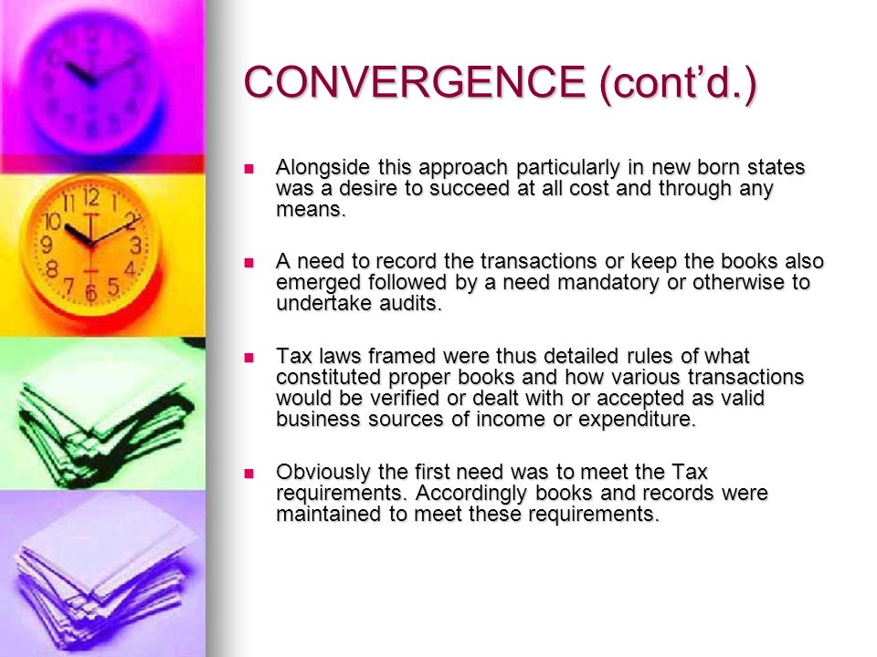 CONVERGENCE (contd.) Alongside this approach particularly in new born states was a desire to succeed at all cost and through any means.