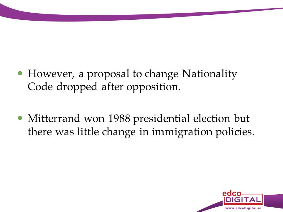 However, a proposal to change Nationality Code dropped after opposition.