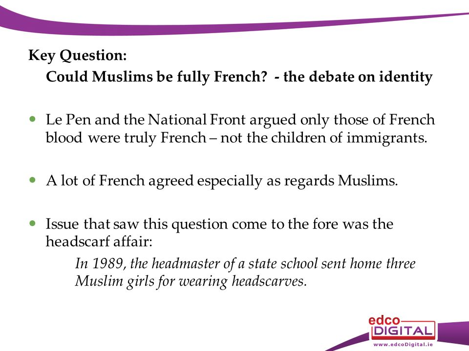 Key Question: Could Muslims be fully French.