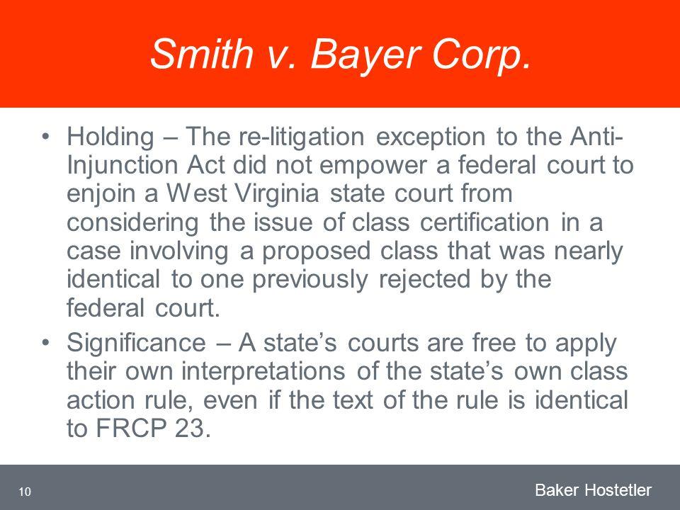 10 Baker Hostetler Smith v. Bayer Corp.