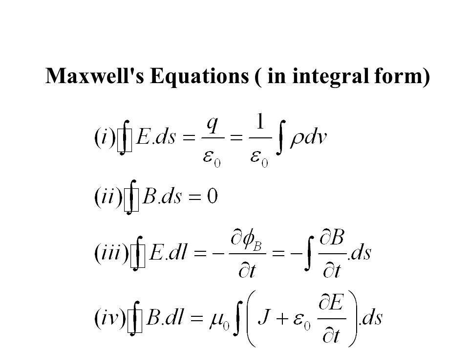 Maxwell's Equations ( in integral form)