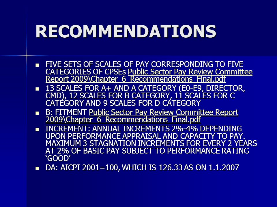 RECOMMENDATIONS FIVE SETS OF SCALES OF PAY CORRESPONDING TO FIVE CATEGORIES OF CPSEs Public Sector Pay Review Committee Report 2009\Chapter_6_Recommen
