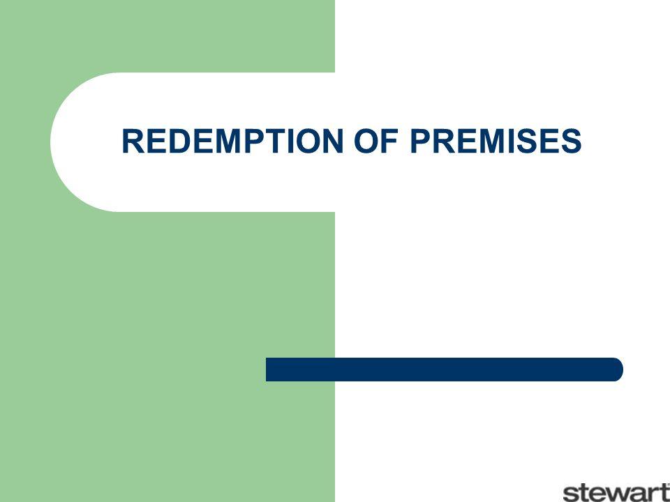 REDEMPTION OF PREMISES