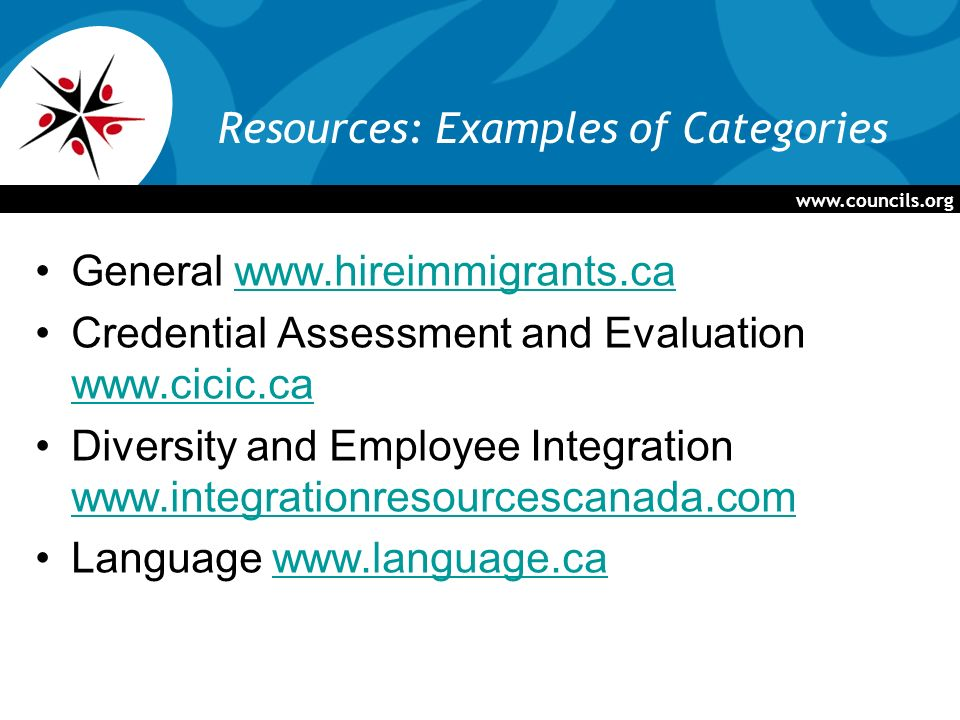 Resources: Examples of Categories General   Credential Assessment and Evaluation     Diversity and Employee Integration     Language