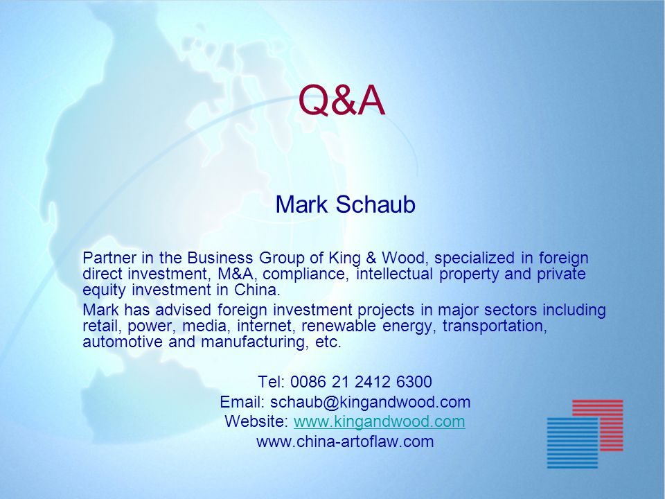 K ING & W OOD 45 Mark Schaub Partner in the Business Group of King & Wood, specialized in foreign direct investment, M&A, compliance, intellectual pro