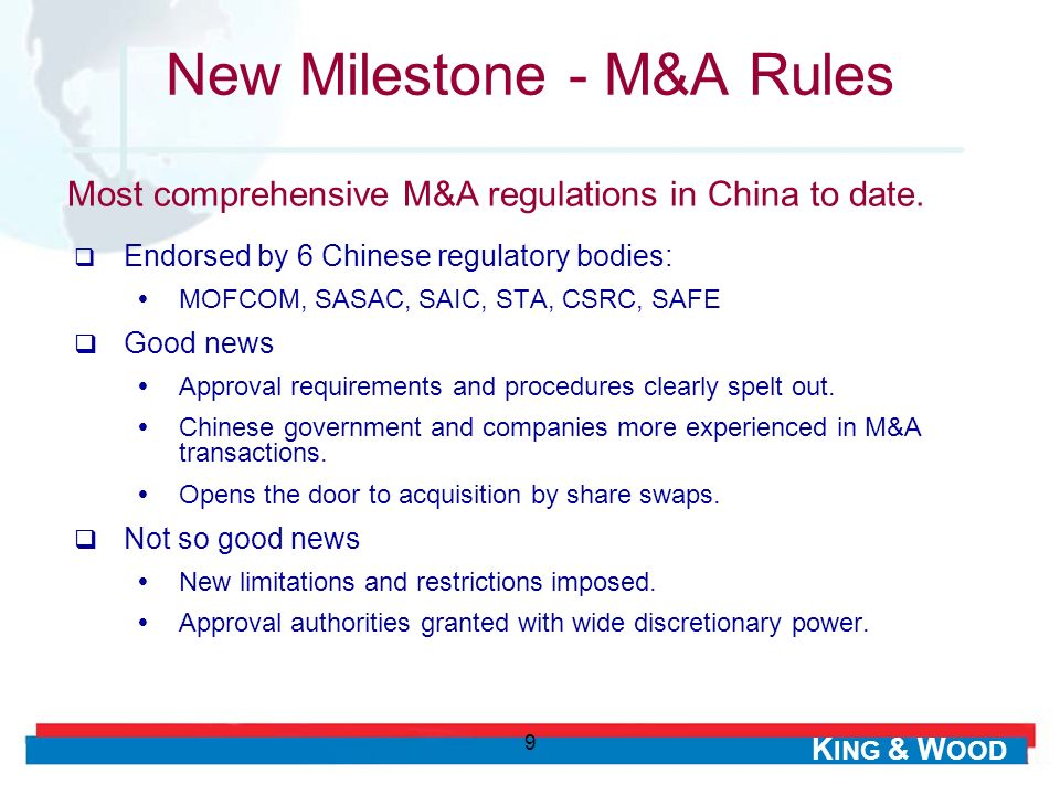 K ING & W OOD 9 Endorsed by 6 Chinese regulatory bodies: MOFCOM, SASAC, SAIC, STA, CSRC, SAFE Good news Approval requirements and procedures clearly s