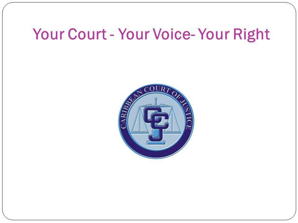 Your Court - Your Voice- Your Right