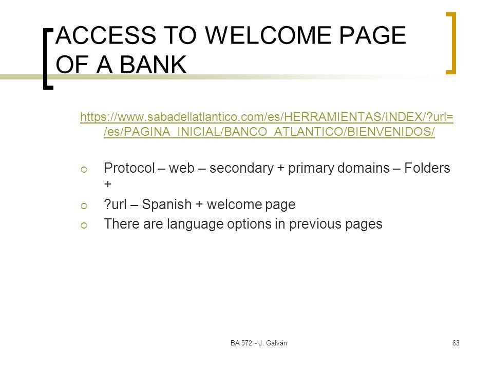 BA 572 - J. Galván63 ACCESS TO WELCOME PAGE OF A BANK https://www.sabadellatlantico.com/es/HERRAMIENTAS/INDEX/?url= /es/PAGINA_INICIAL/BANCO_ATLANTICO