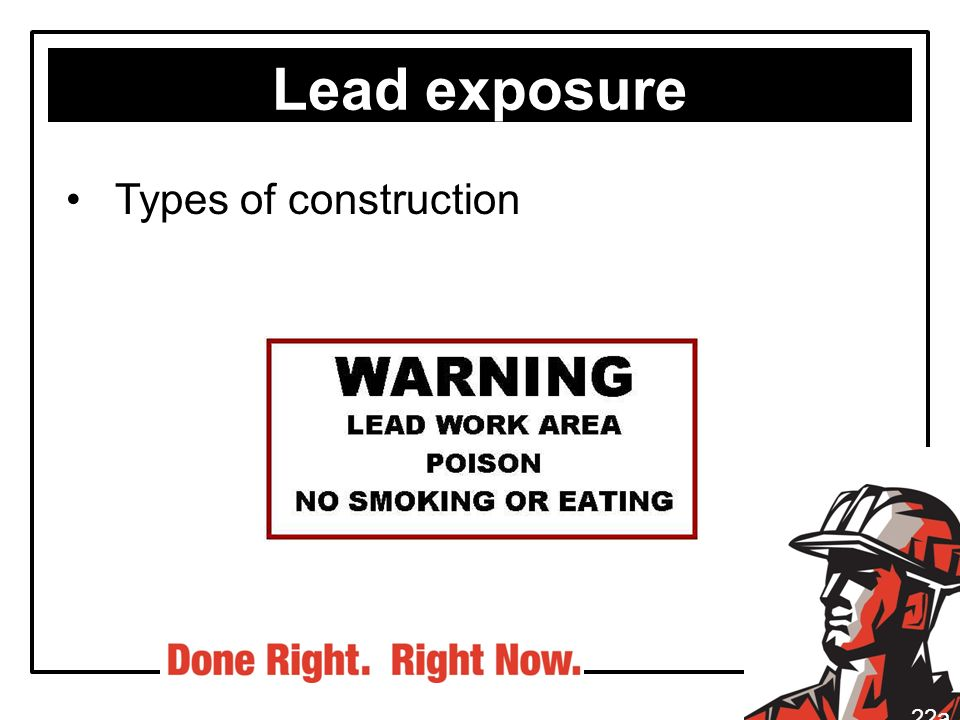 Lead exposure Types of construction 22a