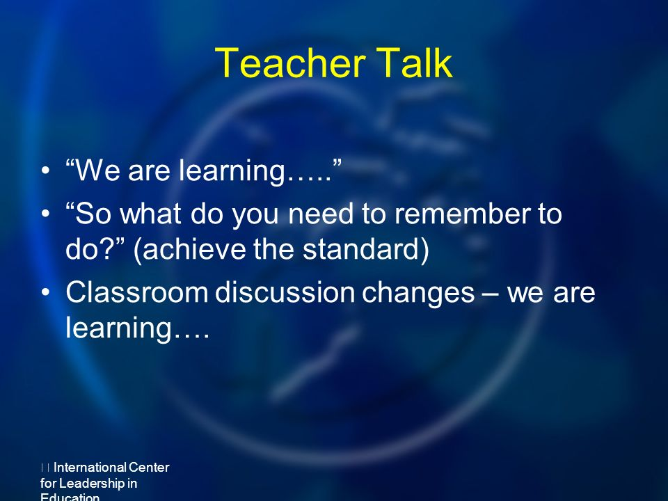 Teacher Talk We are learning….. So what do you need to remember to do.