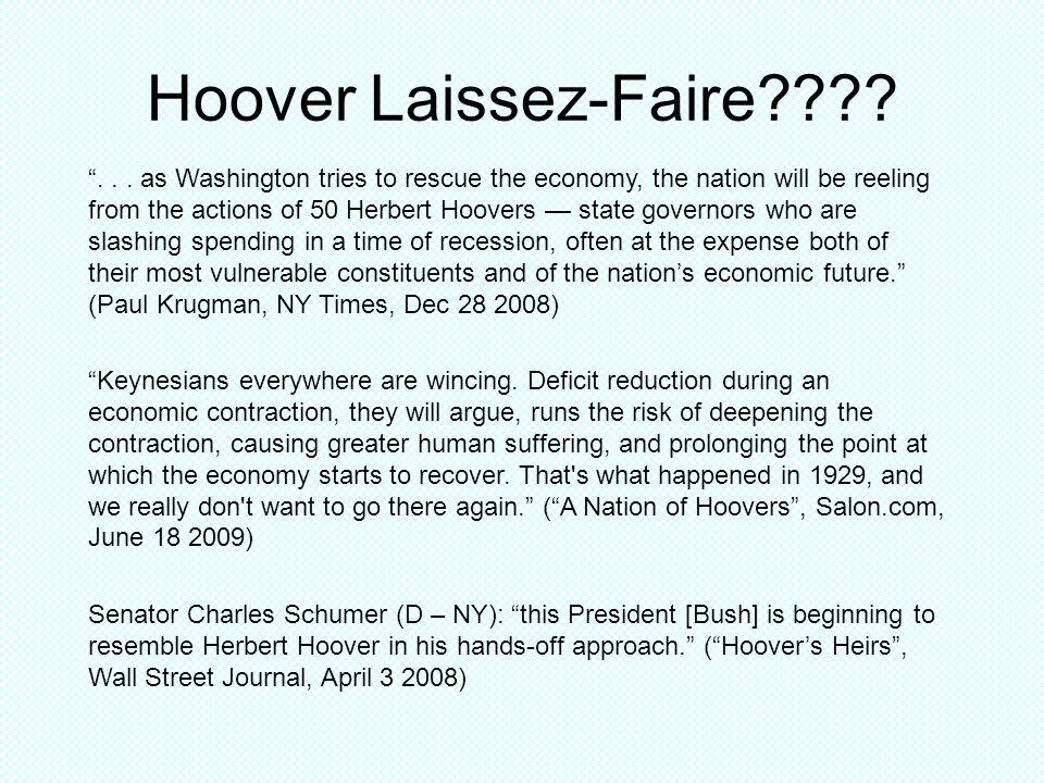 Hoover Laissez-Faire????... as Washington tries to rescue the economy, the nation will be reeling from the actions of 50 Herbert Hoovers state governo