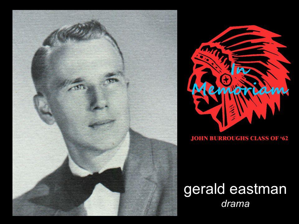 gerald eastman drama In Memoriam
