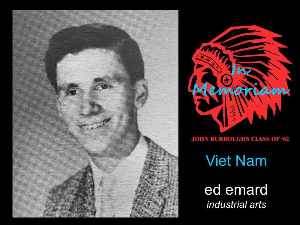ed emard industrial arts Viet Nam In Memoriam