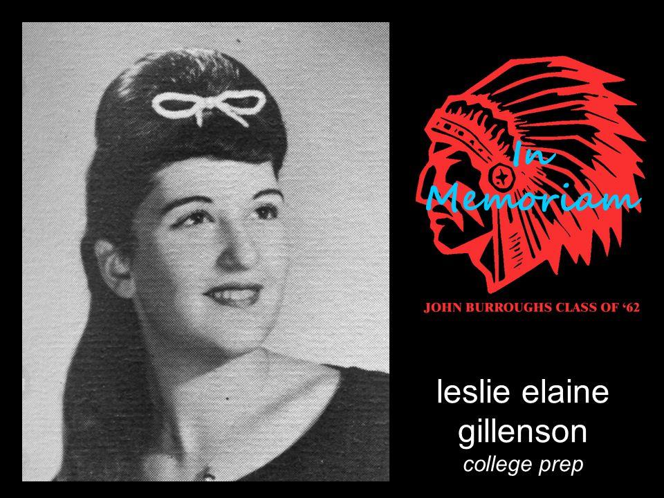 leslie elaine gillenson college prep In Memoriam