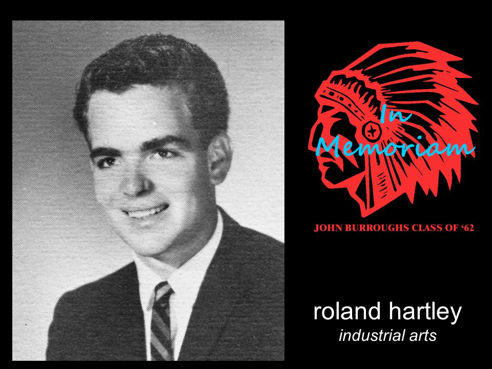 roland hartley industrial arts In Memoriam