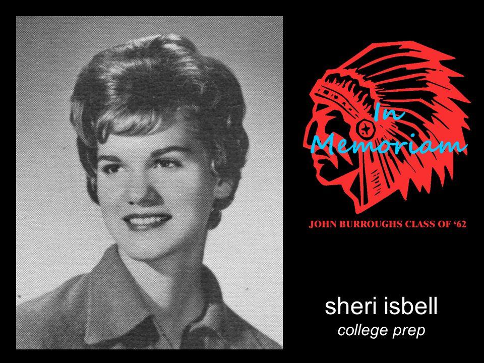 sheri isbell college prep In Memoriam