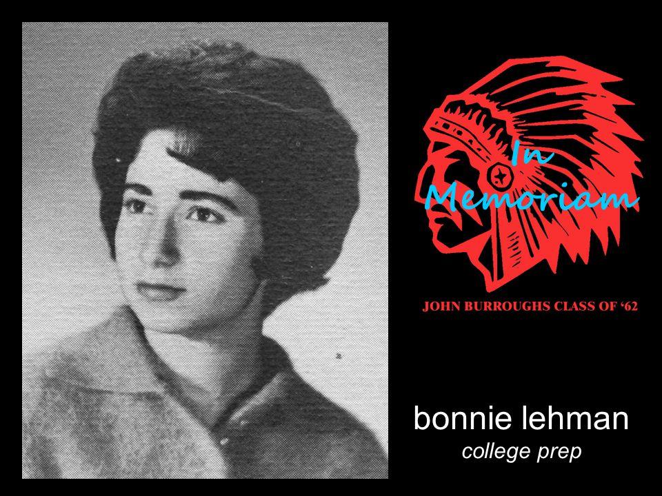 bonnie lehman college prep In Memoriam