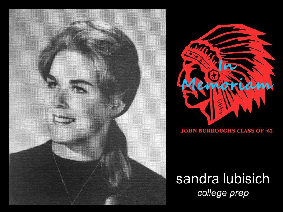 sandra lubisich college prep In Memoriam