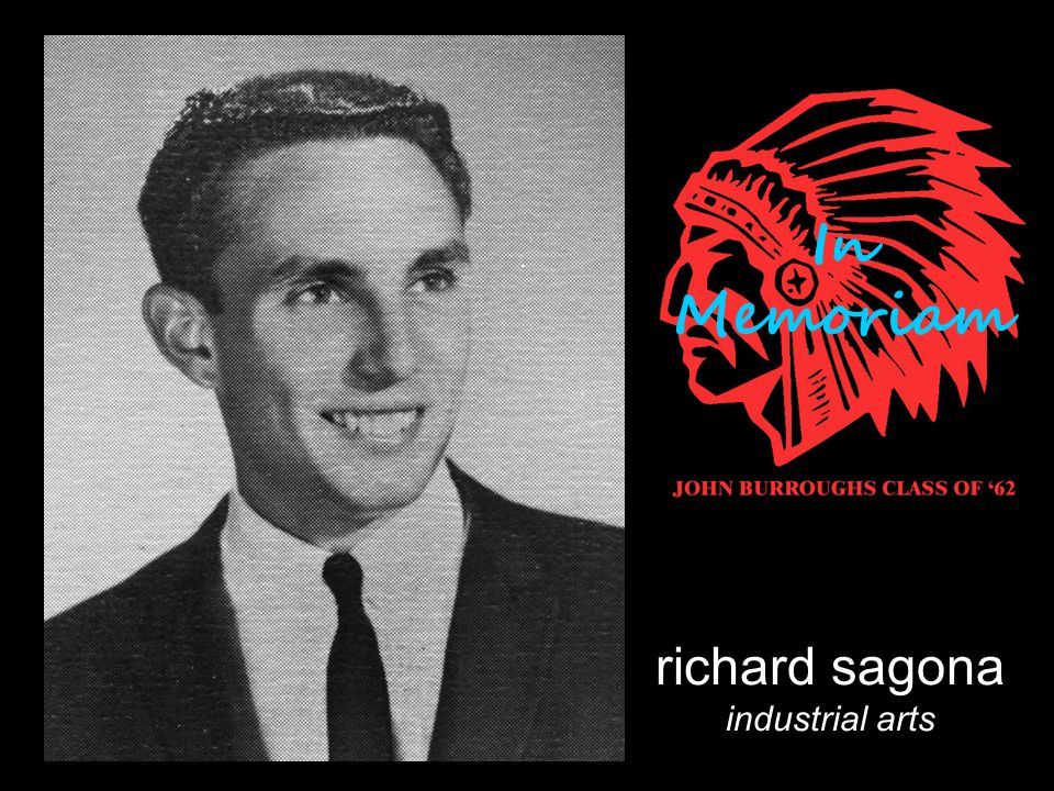 richard sagona industrial arts In Memoriam