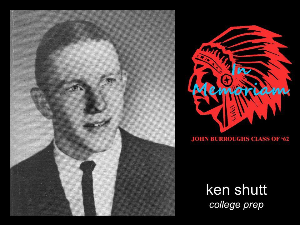 ken shutt college prep In Memoriam