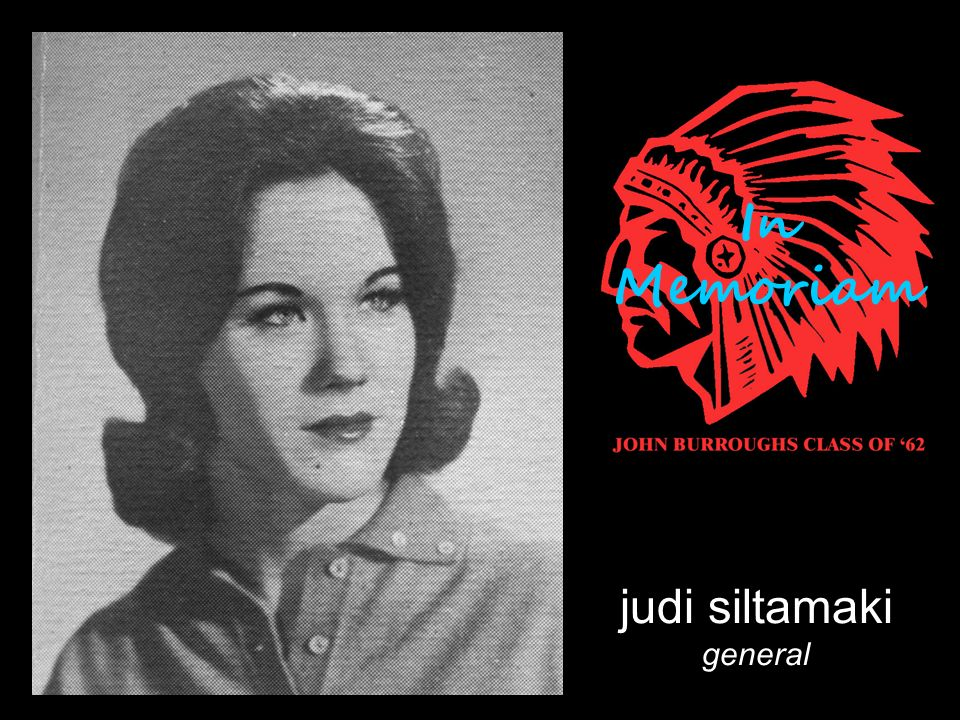 judi siltamaki general In Memoriam