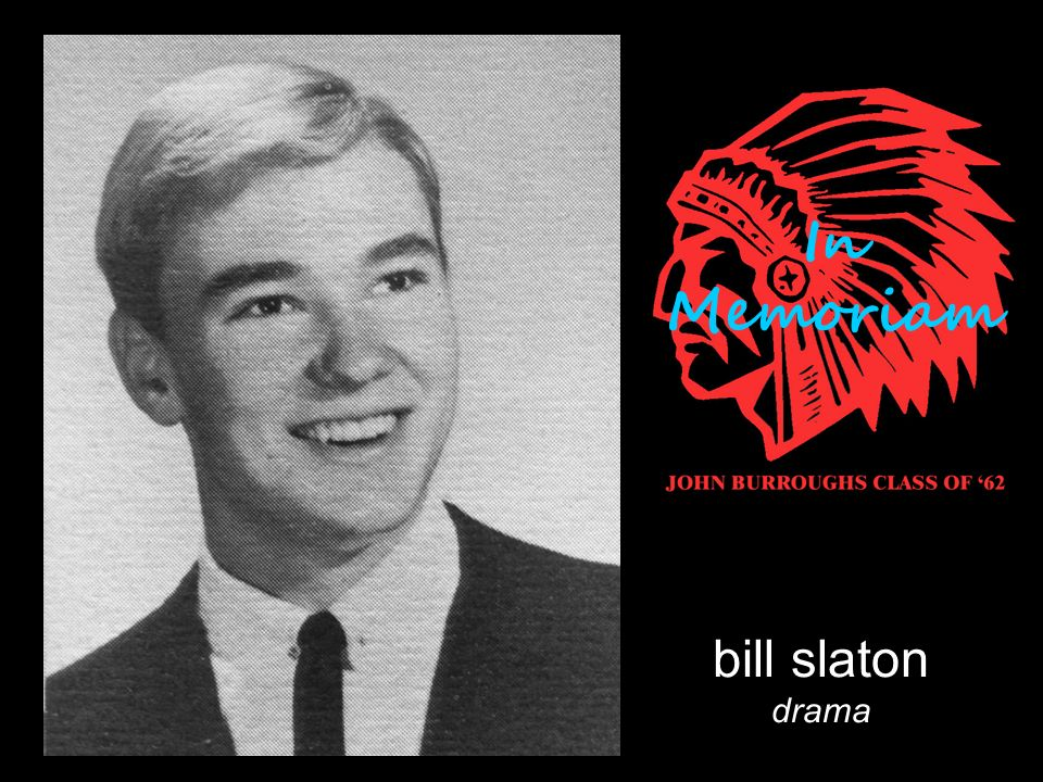 bill slaton drama In Memoriam