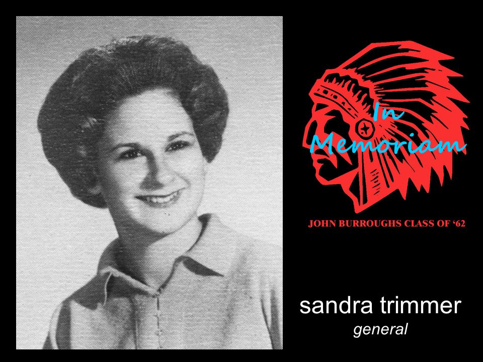 sandra trimmer general In Memoriam