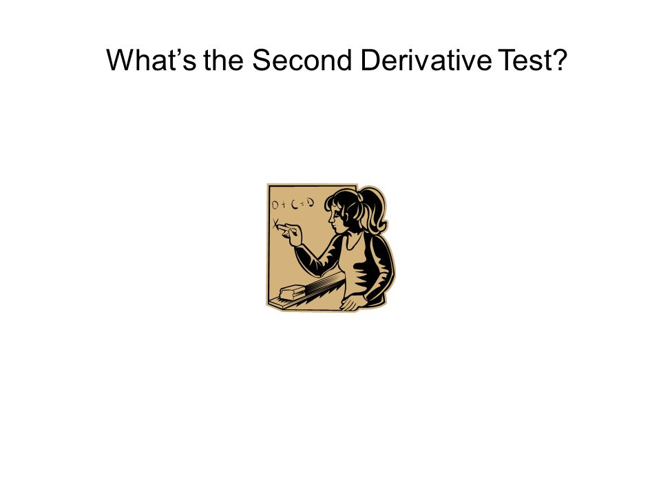 Whats the Second Derivative Test