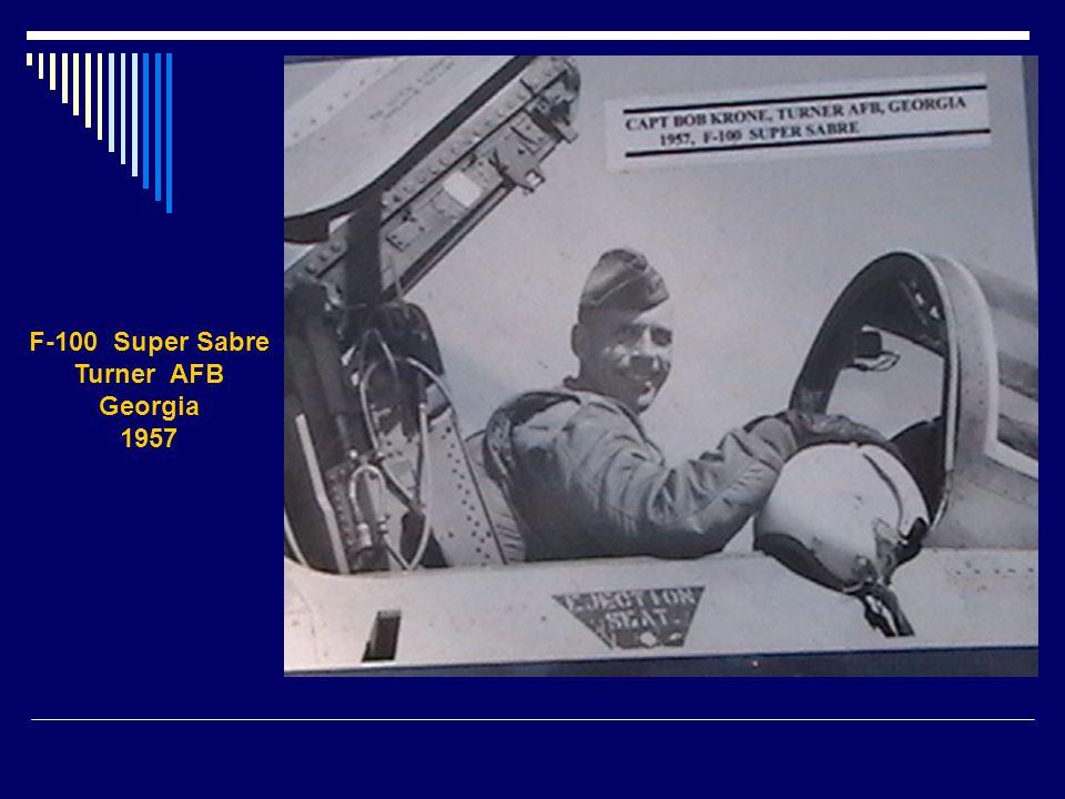 F-100 Super Sabre Turner AFB Georgia 1957