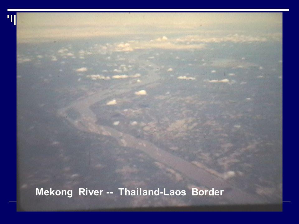 Mekong River -- Thailand-Laos Border